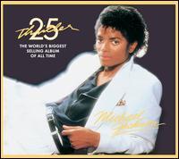 Thriller [25th Anniversary Edition] - Michael Jackson