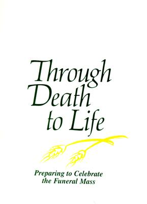 Through Death to Life - Champlin, Joseph M, Father