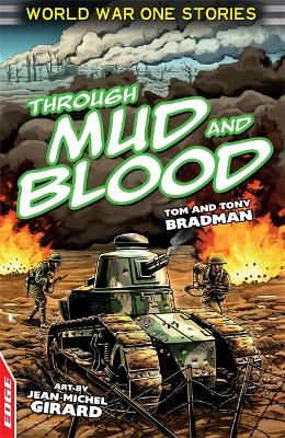 Through Mud and Blood - Bradman, Tony, and Eldridge, Jim