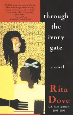 Through the Ivory Gate - Dove, Rita