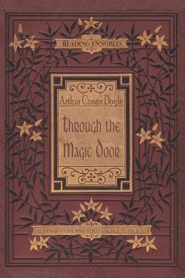 Through the Magic Door - Doyle, Arthur Conan, Sir