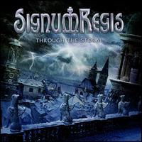 Through the Storm - Signum Regis