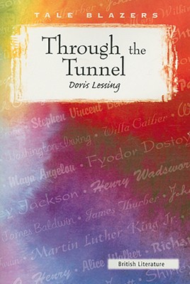 Through the Tunnel - Lessing, Doris May