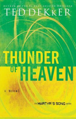 Thunder of Heaven - Dekker, Ted