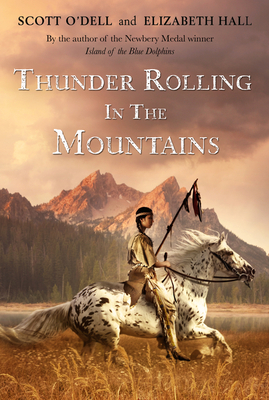 Thunder Rolling in the Mountains - O'Dell, Scott