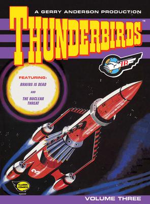 Thunderbirds Classic Comics Vol 3 -