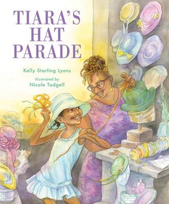 Tiara's Hat Parade - Lyons, Kelly Starling
