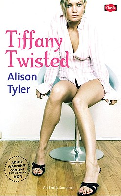 Tiffany Twisted - Tyler, Alison