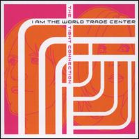 Tight Connection - I Am the World Trade Center