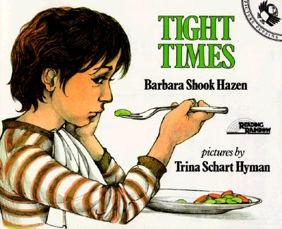 Tight Times - Hazen, Barbara Shook