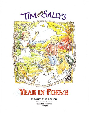 Tim and Sally's Year in Poems - Thrasher, Grady
