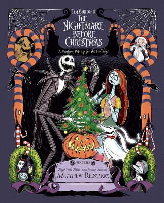 Tim Burton's the Nightmare Before Christmas Pop-Up: A Petrifying Pop-Up for the Holidays - Reinhart, Matthew