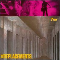 Tim [Expanded Edition] - The Replacements