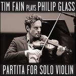 Tim Fain Plays Philip Glass: Partita for Solo Violin