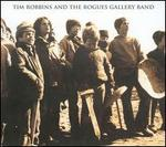Tim Robbins And The Rogues Gallery Band - Tim Robbins and the Rogues Gallery Band