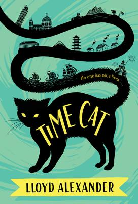 Time Cat: The Remarkable Journeys of Jason and Gareth - Alexander, Lloyd