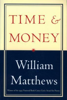 Time & Money - Matthews, William