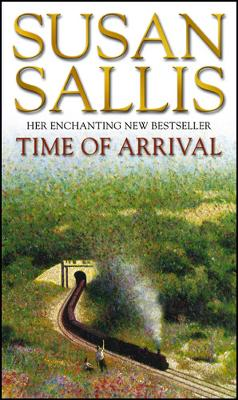 Time Of Arrival - Sallis, Susan