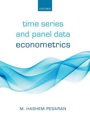 Time Series and Panel Data Econometrics - Pesaran, M. Hashem