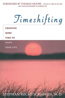 Time Shifting - Rechtschaffen, Stephan