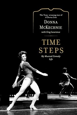 Time Steps: My Musical Comedy Life - McKechnie, Donna