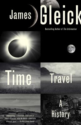 Time Travel: A History - Gleick, James
