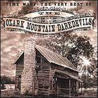 Time Warp: The Very Best of Ozark Mountain Daredevils - Ozark Mountain Daredevils