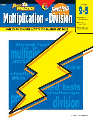 Timed Tests Multiplication/Division Power Practice Series - Creative Teaching Press (Creator)
