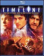 Timeline [Blu-ray] - Richard Donner