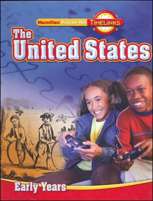 Timelinks, Grade 5 the United States: Early Years, Student Edition - McGraw-Hill Education