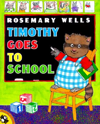 Timothy Goes to School - Wells, Rosemary