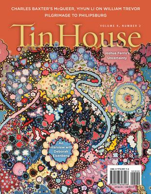 Tin House Magazine, Volume 9: Number 2 - McCormack, Win (Editor), and Spillman, Rob (Editor), and MacArthur, Holly (Editor)