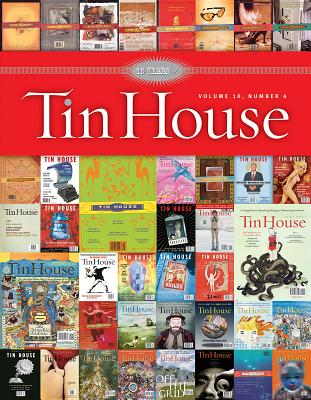 Tin House: Tenth Anniversary Issue - Baxter, Charles, and Allison, Dorothy (Contributions by), and Bender, Aimee (Contributions by)