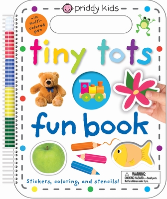Tiny Tots Fun Book: Stickers, Coloring, and Stencils! with Multi-Colored Pen - Priddy, Roger