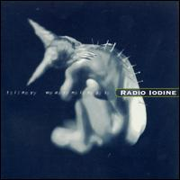 Tiny Warnings - Radio Iodine