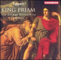 Tippett: King Priam - Ann Murray (vocals); David Wilson-Johnson (vocals); Felicity Palmer (vocals); Heather Harper (vocals);...