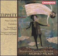 Tippett: Piano Concerto; Praeludium; Fantasia on a Theme of Handel - Brendan O'Brien (violin); Colin Verrall (violin); Howard Shelley (piano); Joseph Koos (cello);...