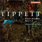 Tippett: Piano Sonata Nos. 1-3