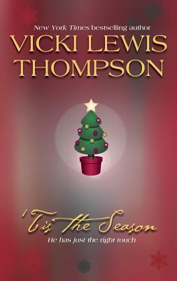 Tis the Season: The Christmas Collection - Thompson, Vicki Lewis