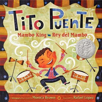 Tito Puente, Mambo King/Tito Puente, Rey del Mambo: Bilingual Spanish-English - Brown, Monica