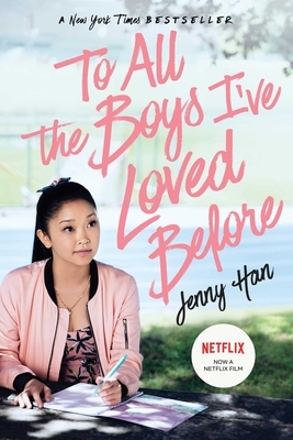 To All the Boys I've Loved Before - Han, Jenny