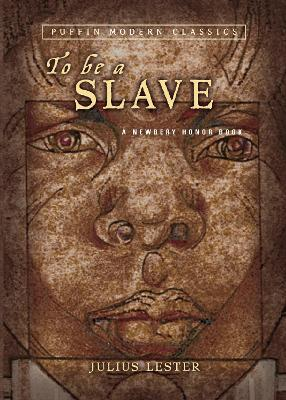 To Be a Slave - Lester, Julius