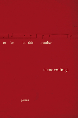 To Be in This Number - Rollings, Alane