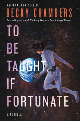 To Be Taught, If Fortunate - Chambers, Becky