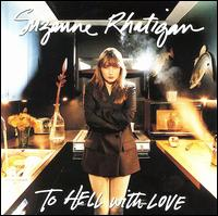 To Hell with Love - Suzanne Rhatigan