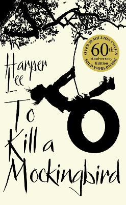 To Kill A Mockingbird: 50th Anniversary Edition - Lee, Harper