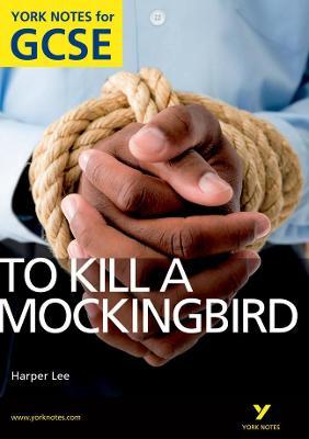 To Kill a Mockingbird: York Notes for GCSE (Grades A*-G) - Sims, Beth