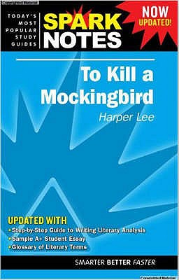 """To Kill a Mockingbird"" - Lee, Harper, and SparkNotes (Editor)"