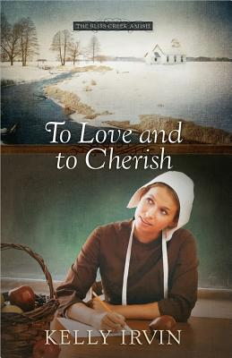 To Love and to Cherish - Irvin, Kelly