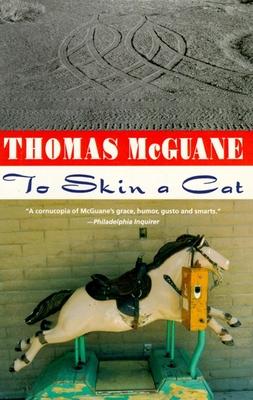 To Skin a Cat - McGuane, Thomas